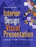 Interior design visual presentation:a guide to graphics- models and presentation techniques