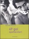 49 gol spettacolari