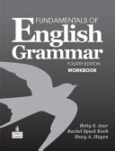 Fundamentals of English grammar : : workbook