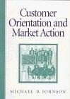Customer orientation and market action