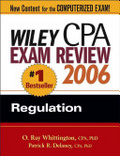 Wiley CPA exam review 2006:Regulation