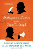 Shakespeare's Tremor and Orwell's Cough