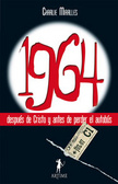 1964 DESPUES DE CRISTO Y ANTES DE PERDER EL AUTOBUS