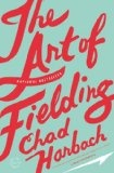 The art of fielding : : a novel