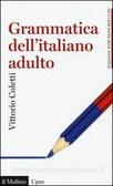 Grammatica dell'italiano adulto