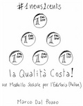#1news2cents la qualità costa!