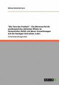 """""""Die Tore der Freiheit"""" - Die Dhimma-Politik am Beispiel des jüdischen Milets im Osmanischen Reich und deren Auswirkungen auf die heutigen türkischen Juden"""