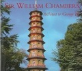 Sir William Chambers:architect to George III