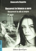 Bucarest in bianco e nero