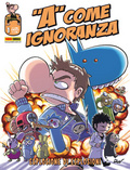 """A"" come ignoranza n. 1"