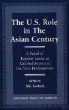 The U.S. Role in the Asian century:a panel of experts looks at national interest in the new environment