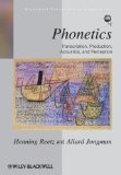 Phonetics : : transcription- production- acoustics- and perception