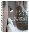 25 Eindeloze weekenden