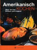 Amerikanisch kochen. a cook book.