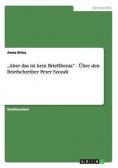 """""""Aber das ist kein Briefthema"""" - Über den Briefschreiber Peter Szondi"""
