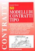 80 modelli di contratti tipo