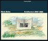 Mario Botta- architecture- 1960-1985