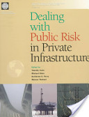 Dealing with public risk in private infrastructure