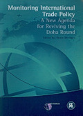 Monitoring international trade policy:a new agenda for reviving the Doha Round
