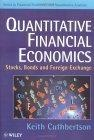 Quantitative financial economics:stocks- bonds- and foreign exchange