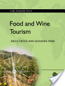 Food and wine tourism : : integrating food- travel- and territory