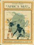"""""""Africa mia!"""""""