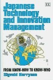 Japanese technology and innovation management:from know-how to know-who
