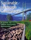 Sustainable landscape construction:a guide to green building outdoors