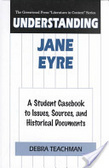 Understanding Jane Eyre:a student casebook to issues- sources- and historical documents