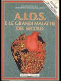 A.I.D.S. e le grandi malattie del secolo