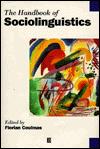 The handbook of sociolinguistics