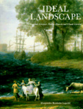 Ideal landscape:Annibale Carracci- Nicolas Poussin- and Claude Lorrain