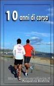 10 anni di corsa