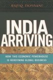 India arriving:how this economic powerhouse is redefining global business