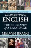 The adventure of English : : the biography of a language