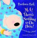Ma! there's nothing to do here! : a word from your baby-in-waiting 封面