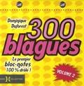 300 blagues: le premier bloc-notes 100% drôle, Volume 2