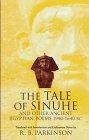 """The Tale of Sinuhe"