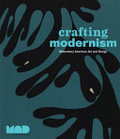 Crafting modernism : : midcentury American art and design