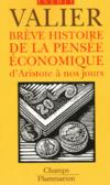 Brève histoire de la pensée économique d'Aristote à nos jours