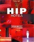 Hip hotels:France