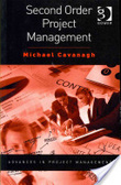 Second order project management /
