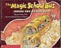 The magic school bus:inside the human body