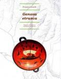 Genova fondata dagli Etruschi