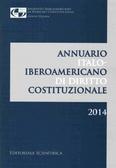 Annuario italo-iberoamericano di diritto costituzionale 2014