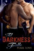 'Til Darkness Falls