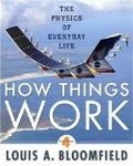 How things work : : the physics of everyday life