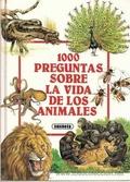 1000 preguntas sobre la vida de los animales