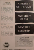 A History of the Care & Study of the Mentally Retarded