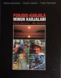 Pohjois-Karjala. North Karelia